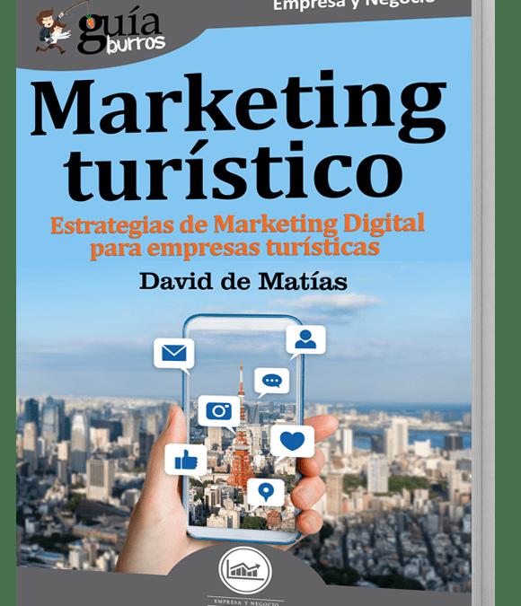Lanzamiento del GuíaBurros: Marketing Turístico, del autor David de Matías