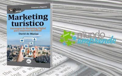 El «GuíaBurros: Marketing Turístico» de David De Matías en el medio escrito de Mundo Emprende